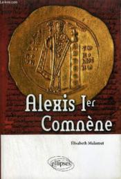 Alexis 1er comnène - Couverture - Format classique
