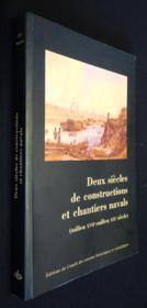 Constructions et chantiers navals ; milieu XVIIe - milieu XIXe siècle - Couverture - Format classique