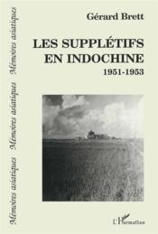 Suppletifs En Indochine 1951-1953 - Couverture - Format classique