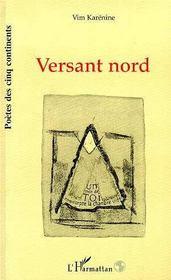 Versant Nord - Intérieur - Format classique