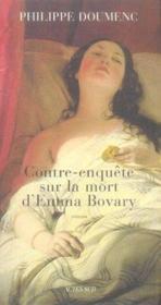 Contre-enquête sur la mort d'emma bovary - Couverture - Format classique