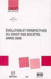 Évolution et perspectives du droit des sociétés, anno 2006 - Intérieur - Format classique