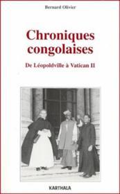 Chroniques congolaises ; de Léopoldville à Vatican II - Couverture - Format classique