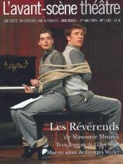 Revue L'Avant-Scene Theatre N.1183 ; Les Révérends - Couverture - Format classique