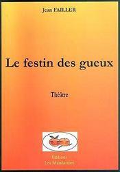 Le Festin Des Gueux - Intérieur - Format classique