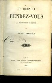 Le Dernier Rendez-Vous - La Resurrection De Lazare - Couverture - Format classique