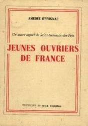 Jeunes ouvriers de France, un aspect de Saint Germain Des Prés - Couverture - Format classique