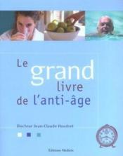 Le grand livre de l'anti-age - Couverture - Format classique