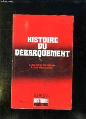 Histoire Pour Tous N° 6 Et 7 Hors Serie. Histoire Du Debarquement En Normandie... - Couverture - Format classique