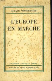 L'Europe En Marche. - Couverture - Format classique