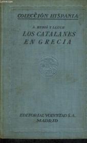 Los Catalanes En Grecia, Ultimos Anos De Su Dominacion, Cuadros Historicos - Couverture - Format classique