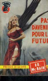 Pas D'Avenir Pour Le Futur - Couverture - Format classique