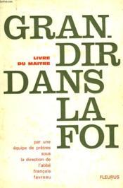 Grandir Dans La Foi - Livre Du Maitre - Couverture - Format classique