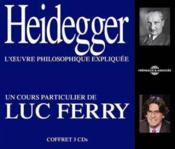 Heidegger ; l'oeuvre philosophique expliquée - Couverture - Format classique