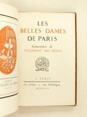 Les Belles Dames de Paris. Historiettes de Tallemant des Reaux. - Couverture - Format classique