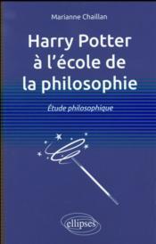 Harry potter a l ecole de la philosophie. etude philosophique - Couverture - Format classique