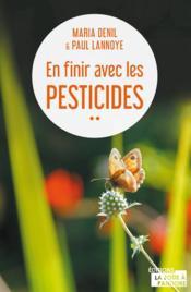 En finir avec les pesticides - Couverture - Format classique