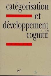 Categorisation et developp.cognitif - Couverture - Format classique