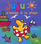 Juju S'Amuse A La Plage - Intérieur - Format classique