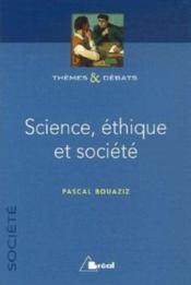 Science, éthique et société - Couverture - Format classique