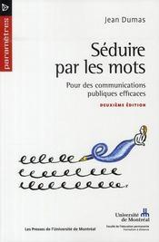 Séduire par les mots ; pour des communications publiques efficaces (2e édition) - Intérieur - Format classique