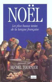 Noël ; les plus beaux textes de la langue française - Intérieur - Format classique