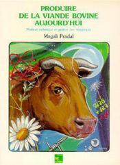 Produire viande bovine aujourd'hui - Couverture - Format classique