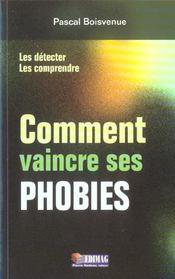 Comment Vaincre Ses Phobies Les Detecter Les Comprendre - Intérieur - Format classique
