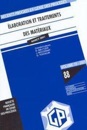 Recents progres en genie des procedes n 88 vol 15 2001 elaboration et traitement des materiaux - Couverture - Format classique