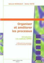 Organiser et ameliorer les processus introduction a la methode efpro - Intérieur - Format classique