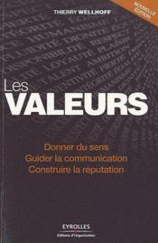 Les valeurs ; donner du sens, guider la communication, construire la réputation - Couverture - Format classique