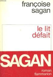 Le Lit Defait. - Couverture - Format classique