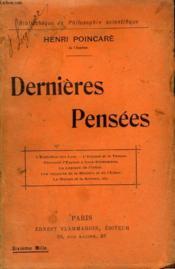 Dernieres Pensees. Collection : Bibliotheque De Philosophie Scientifique. - Couverture - Format classique