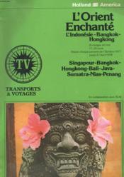 Catalogue - L'Orient Enchante - L'Indonesie - Bangkok - Hongkong - Transports Et Voyages - Couverture - Format classique