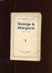George & Margaret. Piece En Trois Actes D'Apres La Piece De Gerald Savory - Couverture - Format classique