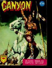 Canyon - L'Heritage Dangereux - Mensuel N°2 - Couverture - Format classique