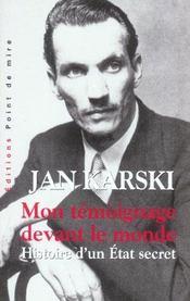 Mon Temoignage Devant Le Monde ; Histoire D'Un Etat Secret - Intérieur - Format classique