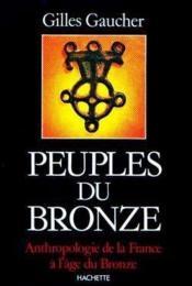 Peuples du bronze - Couverture - Format classique