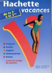 Hachette Vacances ; De La 3ème A La 2nde - Couverture - Format classique