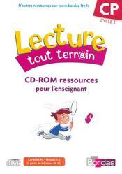 LECTURE TOUT TERRAIN ; CP ; cycle 2 ; CD-rom rssources enseignants (édition 2007) - Intérieur - Format classique