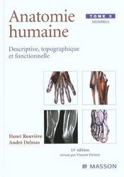 Anatomie humaine. descriptive, topographique et fonctionnelle. membres - Intérieur - Format classique
