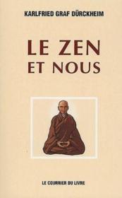 Le zen et nous - Couverture - Format classique