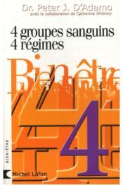 4 groupes sanguins ; 4 régimes - Couverture - Format classique