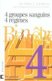 4 groupes sanguins ; 4 régimes - Intérieur - Format classique