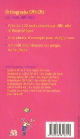 Orthographe, les mots difficiles ; CM1/CM2 - 4ème de couverture - Format classique