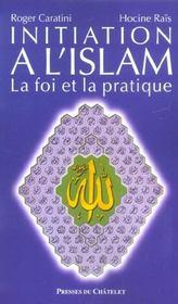 Initiation A L'Islam - Intérieur - Format classique