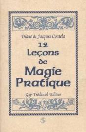 Douze lecons de magie pratique - Couverture - Format classique