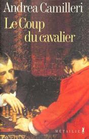 Coup Du Cavalier (Le) - Intérieur - Format classique