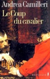 Coup du cavalier (le) - Couverture - Format classique