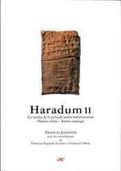 Haradum II ; les textes de la période paléo-babylonienne - Couverture - Format classique